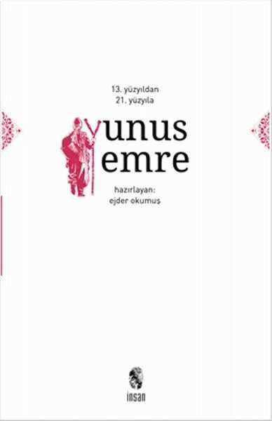 İnsan Yayınları - 13. Yüzyıldan 21. Yüzyıla Yunus Emre