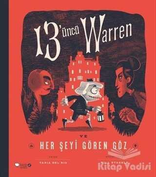Redhouse Kidz Yayınları - 13'üncü Warren Ve Her Şeyi Gören Göz