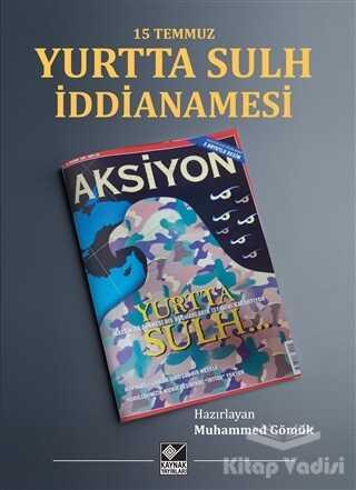 Kaynak Yayınları - 15 Temmuz Yurtta Sulh İddianamesi