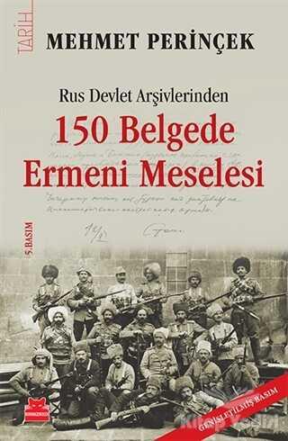 Kırmızı Kedi Yayınevi - 150 Belgede Ermeni Meselesi