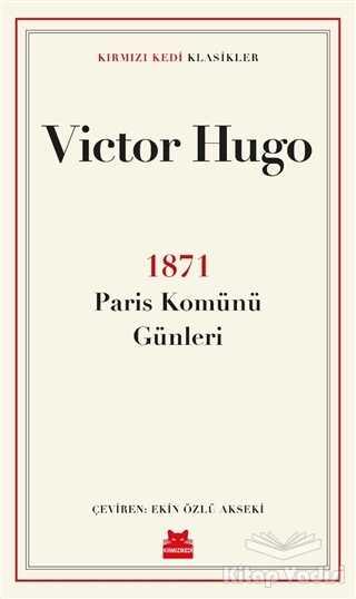 Kırmızı Kedi Yayınevi - 1871 Paris Komünü Günleri