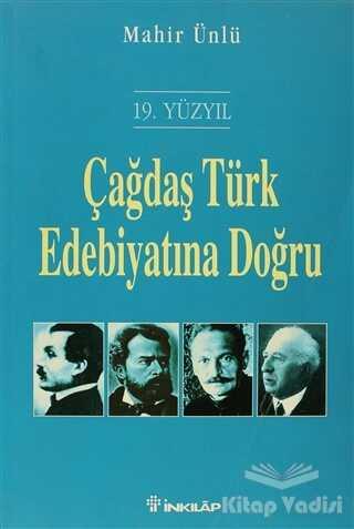 İnkılap Kitabevi - 19. Yüzyıl Çağdaş Türk Edebiyatına Doğru