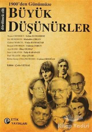 Etik Yayınları - 1900'den Günümüze Büyük Düşünürler 4. Cilt