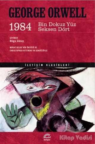 İletişim Yayınevi - 1984 - Bin Dokuz Yüz Seksen Dört