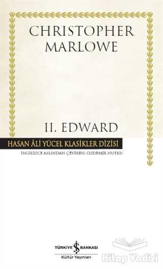 İş Bankası Kültür Yayınları - 2. Edward (Ciltli)