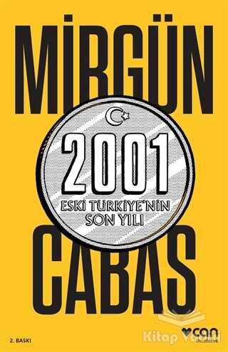 Can Yayınları - 2001 Eski Türkiye'nin Son Yılı