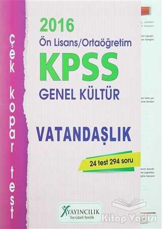 X Yayıncılık - 2016 KPSS Ön Lisans / Ortaöğretim Genel Kültür Vatandaşlık Çek Kopar Test
