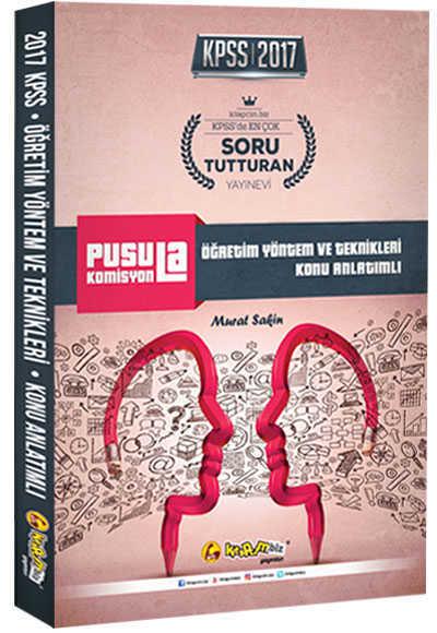 2017 Kpss Pusula Komisyon Öğretim Yöntem Ve Teknikleri Konu Anlatımlı Kitapcim.Biz Yay.
