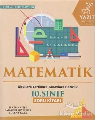 Yazıt Yayınları - 2019 10. Sınıf Matematik Soru Kitabı