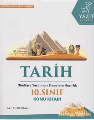 Yazıt Yayınları - 2019 10. Sınıf Tarih Konu Kitabı