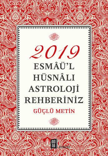 Mona Kitap - 2019 Esmaü'l Hüsnalı Astroloji Rehberiniz