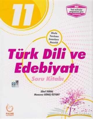 Palme Yayıncılık - Hazırlık Kitapları - 2019 Palme 11.Sınıf Türk Dili ve Edebiyatı Soru Kitabı