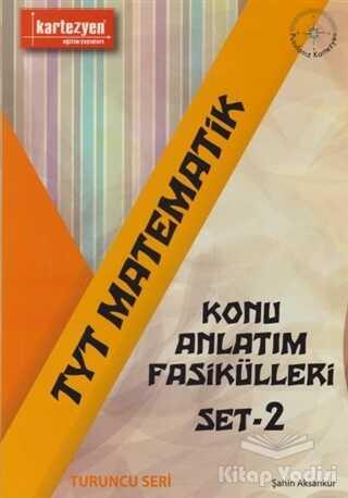 Kartezyen Yayınları - 2019 TYT Matematik Konu Anlatım Fasikülleri Set 2