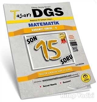 Tasarı Yayıncılık - 2021 DGS Matematik Son 15 Garanti Serisi 4