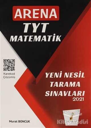 Pelikan Tıp Teknik Yayıncılık - 2021 TYT Matematik Arena Yeni Nesil Tarama Sınavları