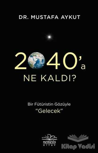 Nemesis Kitap - 2040'a Ne Kaldı?