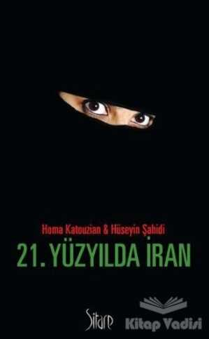 Sitare Yayınları - 21. Yüzyılda İran
