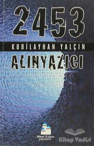 Mavi Kalem Yayınevi - 2453 - Alınyazıcı
