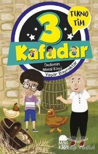 Mavi Kirpi Yayınları - 3 Kafadar - Dedemin Masal Köyü