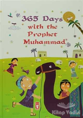 Timaş Publishing - 365 Days With The Prophet Muhammad