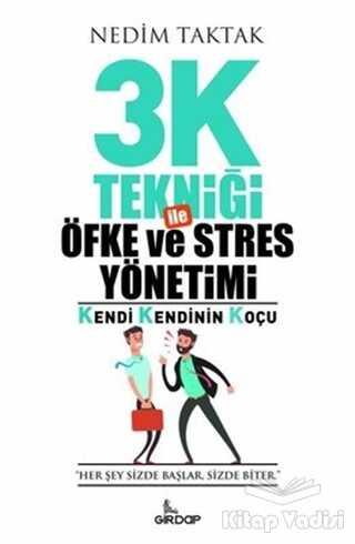 Girdap Kitap - 3K Tekniği İle Öfke ve Stres Yönetimi