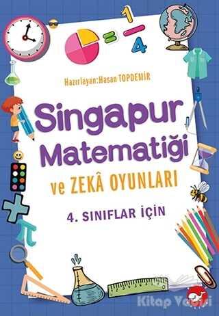 Beyaz Balina Yayınları - 4. Sınıflar İçin Singapur Matematiği ve Zeka Oyunları