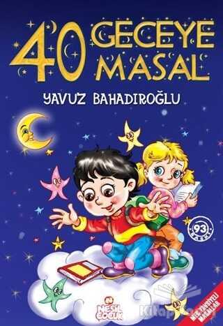 Nesil Çocuk Yayınları - 40 Geceye 40 Masal