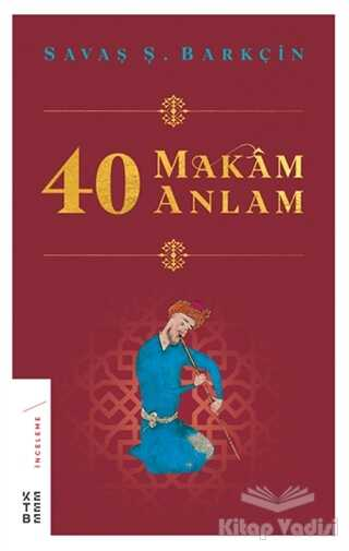 Ketebe Yayınları - 40 Makam 40 Anlam