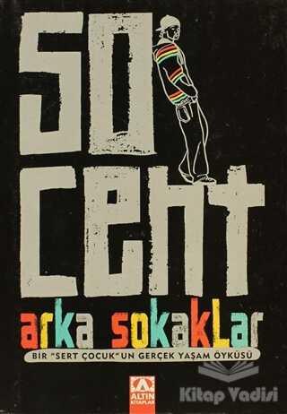 Altın Kitaplar - 50 Cent - Arka Sokaklar