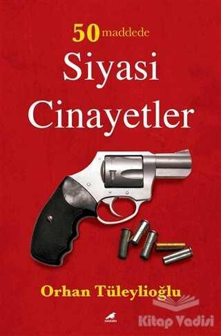 Kara Karga Yayınları - 50 Maddede Siyasi Cinayetler