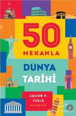 Orenda - 50 Mekanla Dünya Tarihi