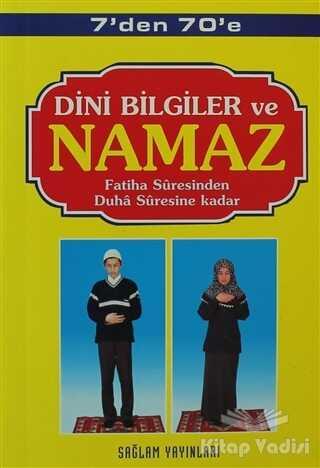 Sağlam Yayınevi - 7'den 70'e Dini Bilgiler ve Namaz (Kod: 001-Çanta Boy)