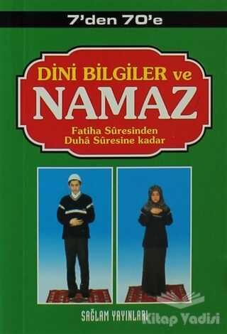Sağlam Yayınevi - 7'den 70'e Dini Bilgiler ve Namaz (Kod: 003-Mini Boy)