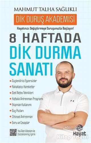Hayat Yayınları - 8 Haftada Dik Durma Sanatı