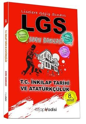 Kitap Vadisi Yayınları - 8. Sınıf LGS T.C. İnkılap Tarihi Ve Atatürkçülük Soru Bankası