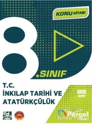 Pergel Yayınları - 8. Sınıf T.C İnkılap Tarihi ve Atatürkçülük Konu Kitabı