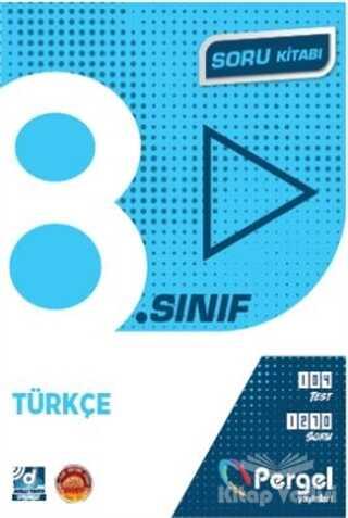 Pergel Yayınları - 8. Sınıf Türkçe Soru Kitabı