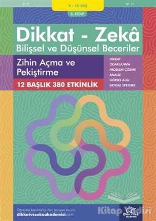 Dikkat ve Zeka Akademisi Yayınları - 9-10 Yaş Dikkat - Zeka Bilişsel ve Düşünsel Beceriler 5. Kitap - Zihin Açma ve Pekiştirme