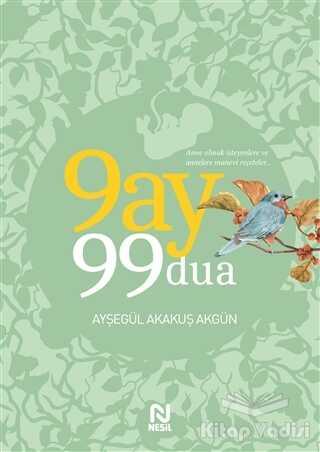 Nesil Yayınları - 9 Ay 99 Dua