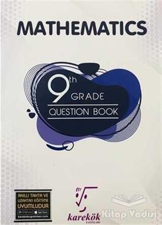 Karekök Yayıncılık - 9 th Grade Mathematics Question Book