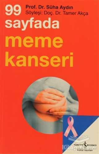 İş Bankası Kültür Yayınları - 99 Sayfada Meme Kanseri