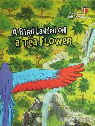 EDAM - A Bird Landed on a Tea Flower - Self Confidence