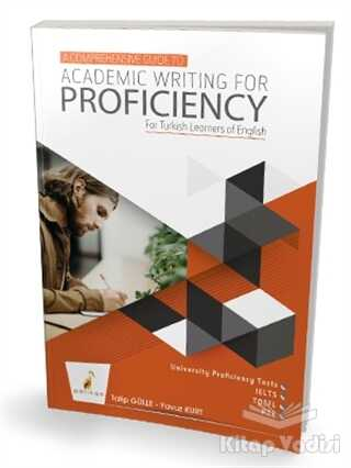 Pelikan Tıp Teknik Yayıncılık - A Comprehensive Guide to Academic Writing for Proficiency