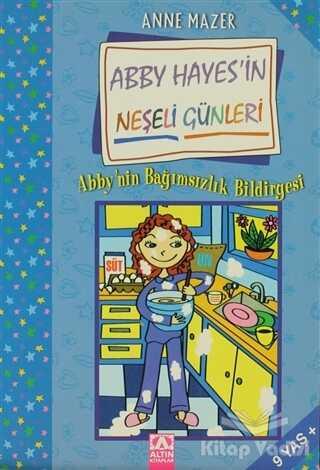Altın Kitaplar - Abby'nin Bağımsızlık Bildirgesi