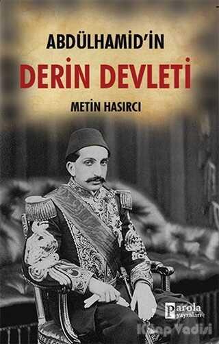 Parola Yayınları - Abdülhamid'in Derin Devleti