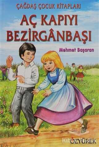Özyürek Yayınları - Aç Kapıyı Bezirganbaşı