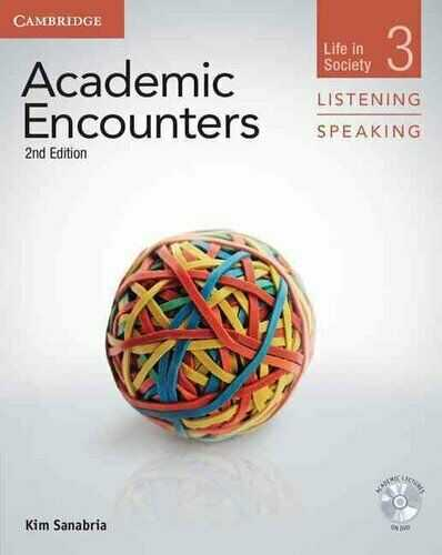 Cambridge University Press - Academic Encounters Level 3 Student's Book Listening And Speaking With DVD: Life In Society