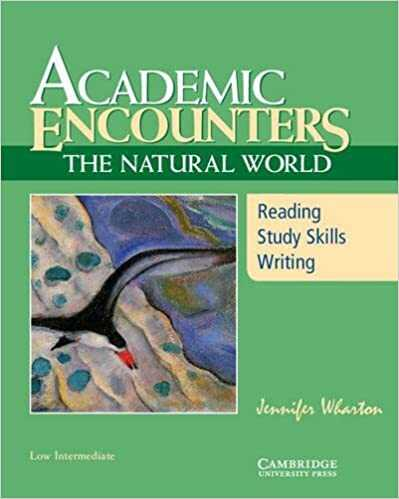 Cambridge University Press - Academic Encounters: The Natural World Student's Book : Reading, Study Skills, and Writing