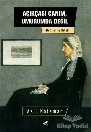 Kara Karga Yayınları - Açıkçası Canım, Umurumda Değil