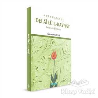 Semerkand Yayınları - Açıklamalı Delailü'l-Hayrat
